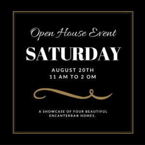 Open House Event at Encanterra®