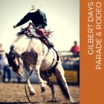Gilbert Days Parade & Rodeo